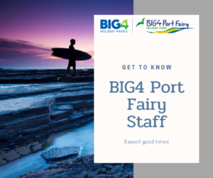 BIG4 Port Fairy caravan Park staff tips